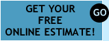 Get Your Free Online Estimate!